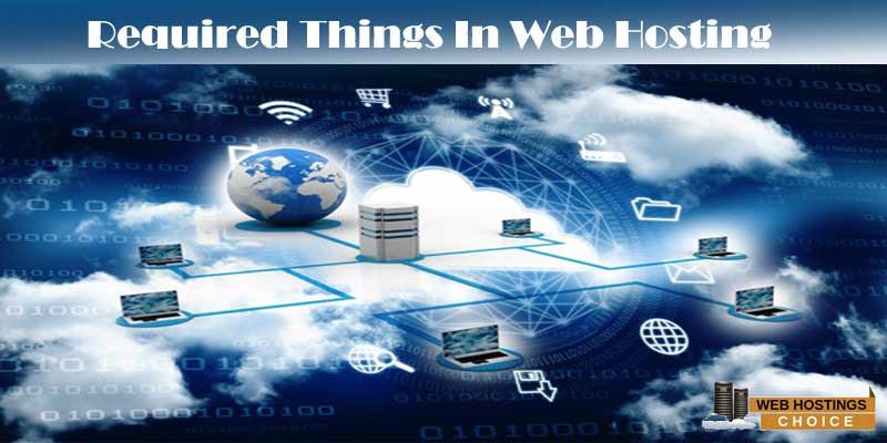 Rquired Things In Web Hosting