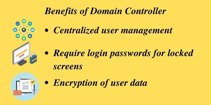 Benefits of Domain Controller