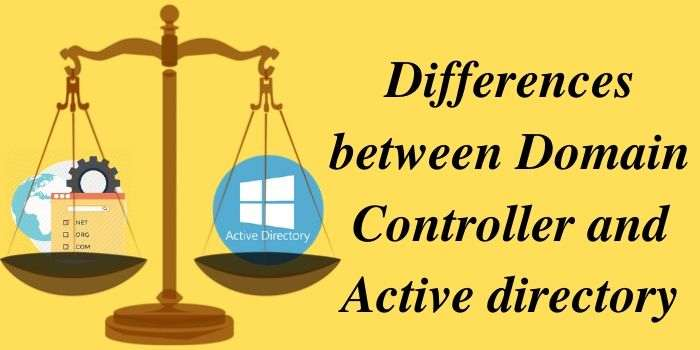 Difference Between Domain Controller And Active Directory