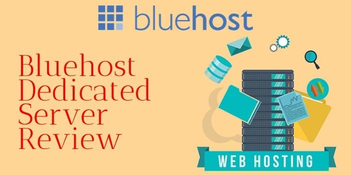Bluehost Dedicated Web Hosting Review